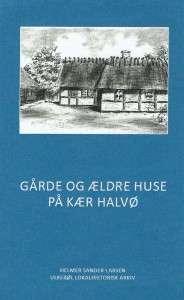 Gårde og ældre huse på Kær Halvø